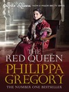 The Red Queen (eBook): Cousins&#39; War Series, Book 2